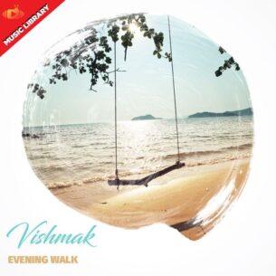 Vishmak Evening Walk