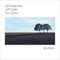 Will Ackerman, Jeff Oster Brothers
