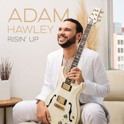 Adam Hawley Risin' Up