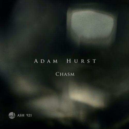 Adam Hurst Chasm
