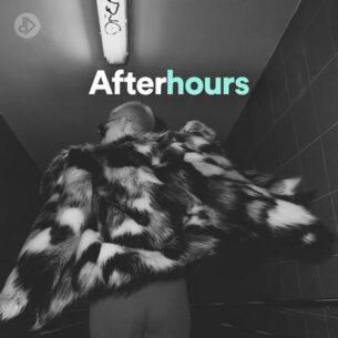 Afterhours (Playlist)