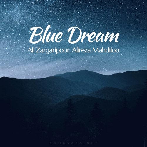 Ali Zargaripoor, Alireza Mahdiloo Blue Dream