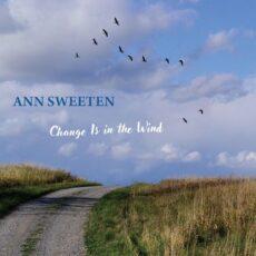 Ann Sweeten Change Is in the Wind