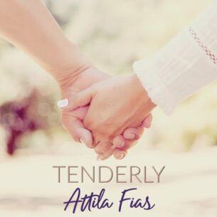 Attila Fias Tenderly