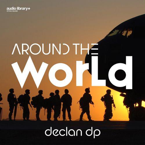 Declan DP Around the World