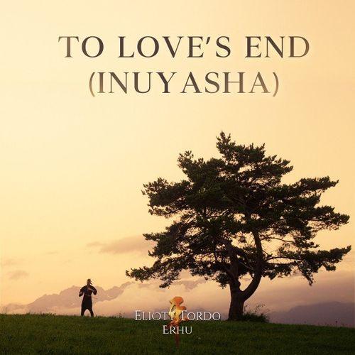 Eliott Tordo Erhu To Love's End (Inuyasha)