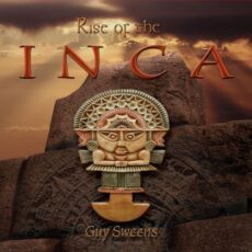 Guy Sweens Rise of the Inca