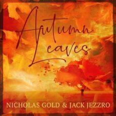 Jack Jezzro, Nicholas Gold Autumn Leaves