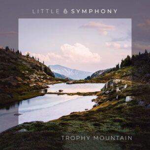 Little Symphony Trophy Mountain