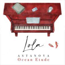 Lola Astanova Ocean Etude
