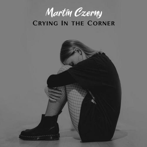 Martin Czerny Crying in the Corner