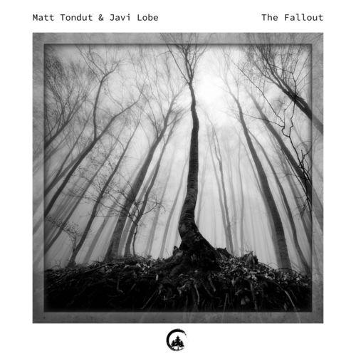 Matt Tondut, Javi Lobe - The Fallout