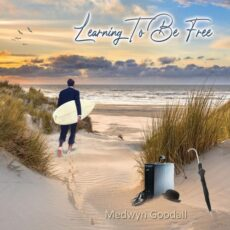 Medwyn Goodall Learning to Be Free
