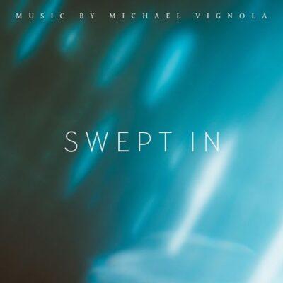 Michael Vignola Swept In
