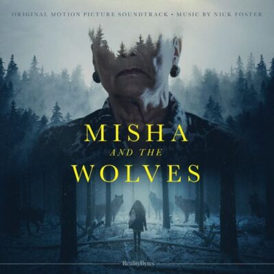 Nick Foster - Misha and the Wolves