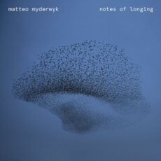 Matteo Myderwyk Notes of Longing