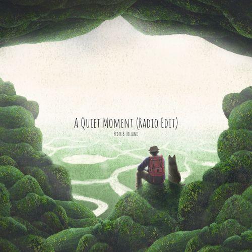Peder B. Helland A Quiet Moment (Radio Edit)