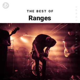 The Best Of Ranges (Playlist)