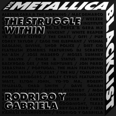 Rodrigo y Gabriela The Struggle Within