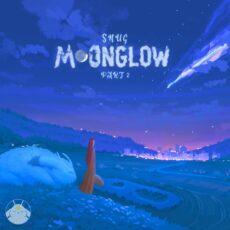 S N U G Moonglow pt2