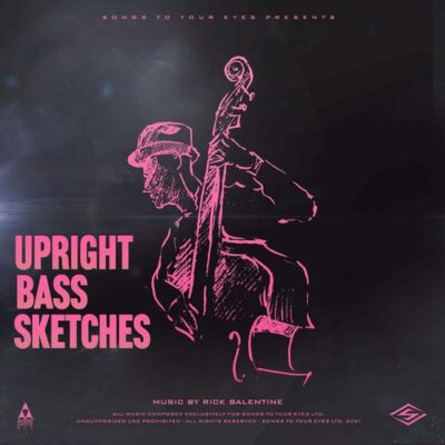 Songs To Your Eyes Upright Bass Sketches