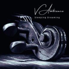 V.Ambience Sleeping Dreaming