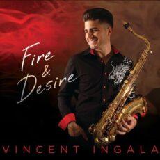 Vincent Ingala Fire & Desire