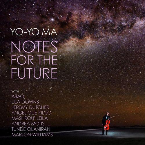 Yo-Yo Ma Notes for the Future