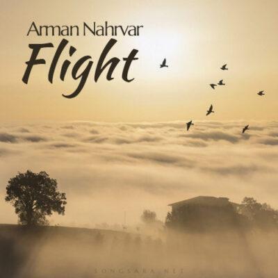 Arman Nahrvar - Flight