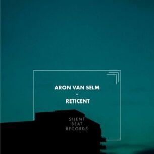 Aron van Selm Reticent