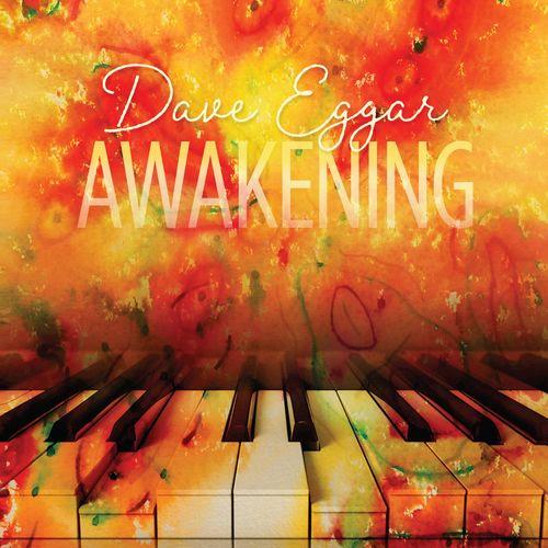 Dave Eggar Awakening
