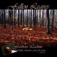 Fariborz Lachini Fallen Leaves