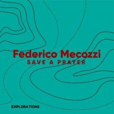 Federico Mecozzi Save a Prayer
