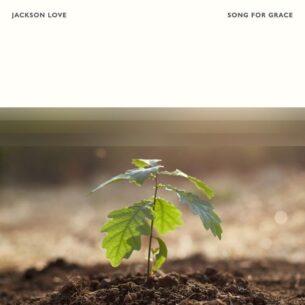 Jackson Love Song For Grace