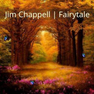 Jim Chappell Fairytale