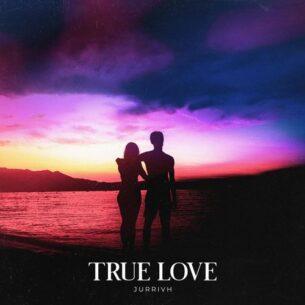 Jurrivh True Love