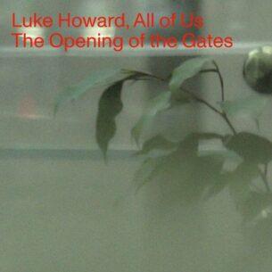 Luke Howard The Opening of the Gates