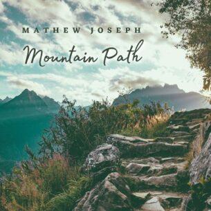 Mathew Joseph Mountain Path