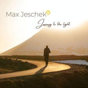Max Jeschek Journey to the Light