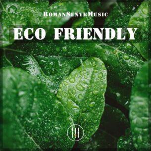Romansenykmusic Eco Friendly