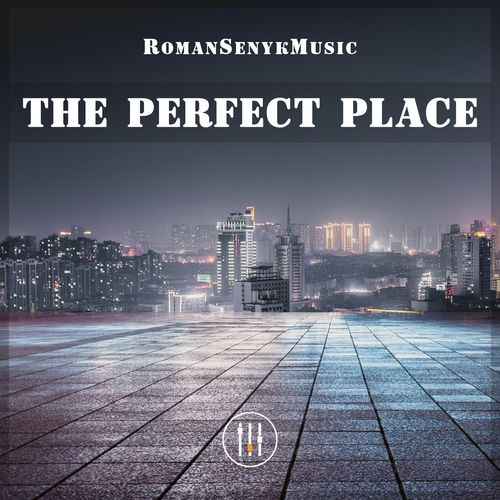 Romansenykmusic The Perfect Place