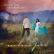 Suzanne Teng, Gilbert Levy - Whisper
